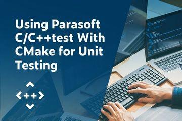 结合使用Parasoft C/C++test和CMake进行单元测试
