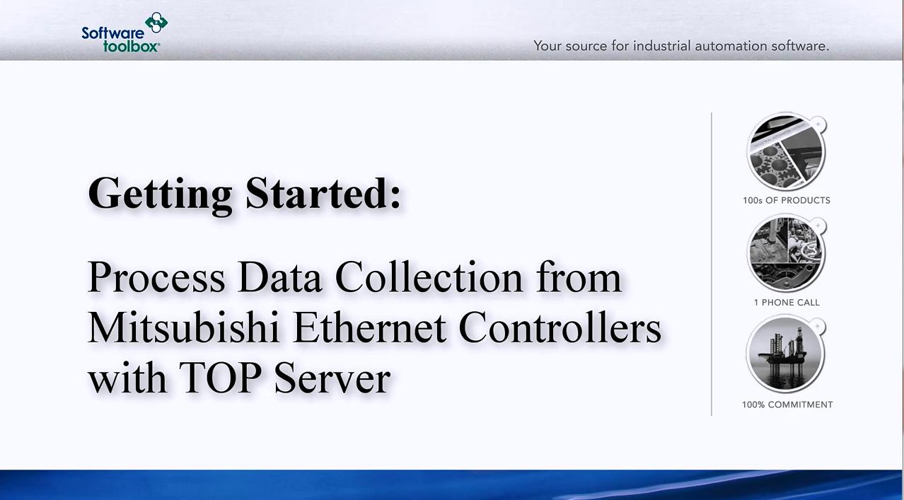 TOP Server OPC Server视频教程:三菱以太网的实时收集