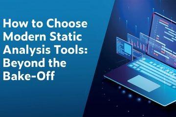 专业软件测试工程师告诉你:如何选择现代的静态分析工具