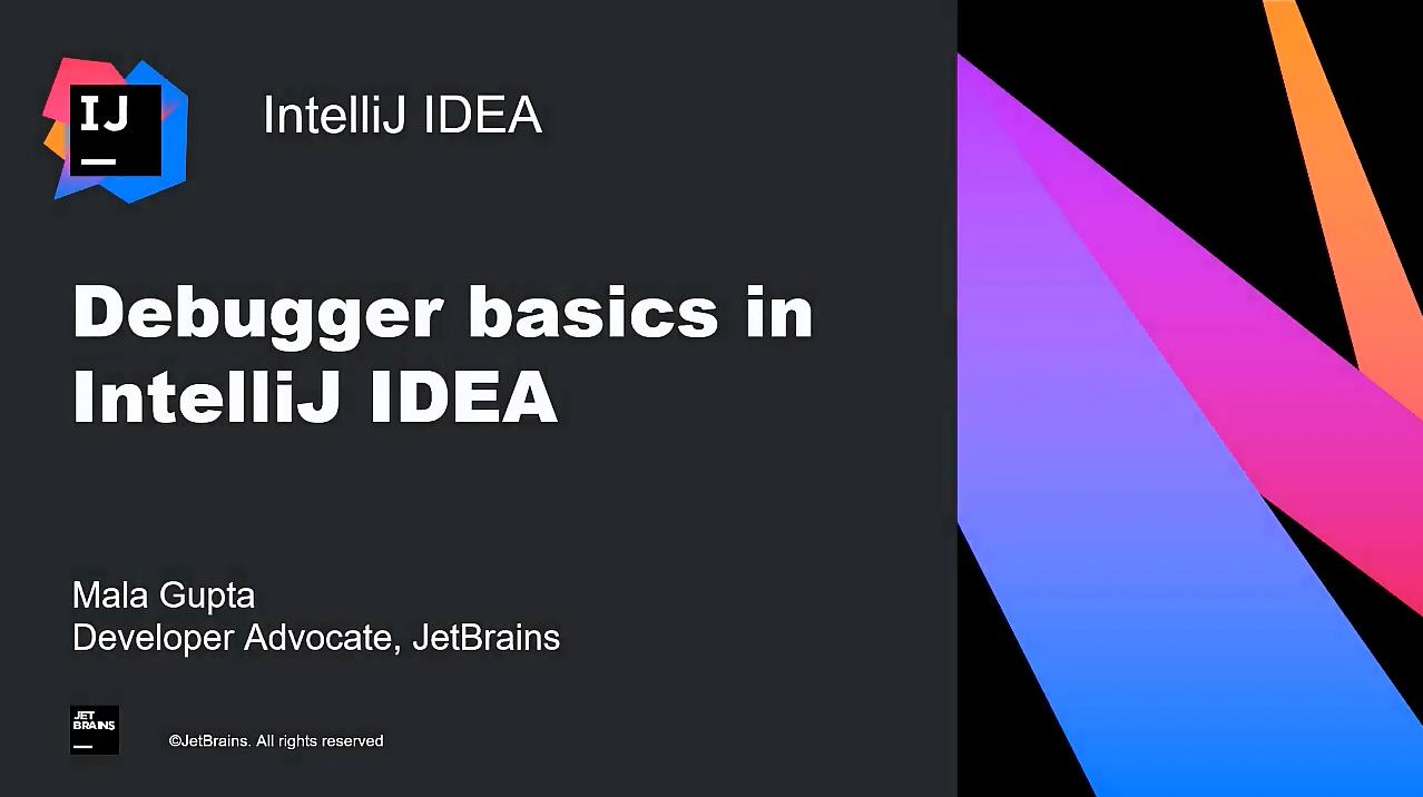 IntelliJ IDEA视频教程:IntelliJ IDEA(2020)中的调试器基础