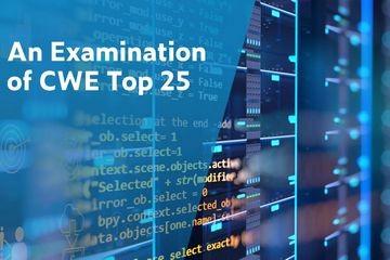 想要知道哪些安全漏洞是最紧急的吗?快来查看最新的CWE Top 25!