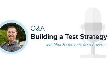 与Coveros测试自动化总监的Q&A问答(2):建立测试策略