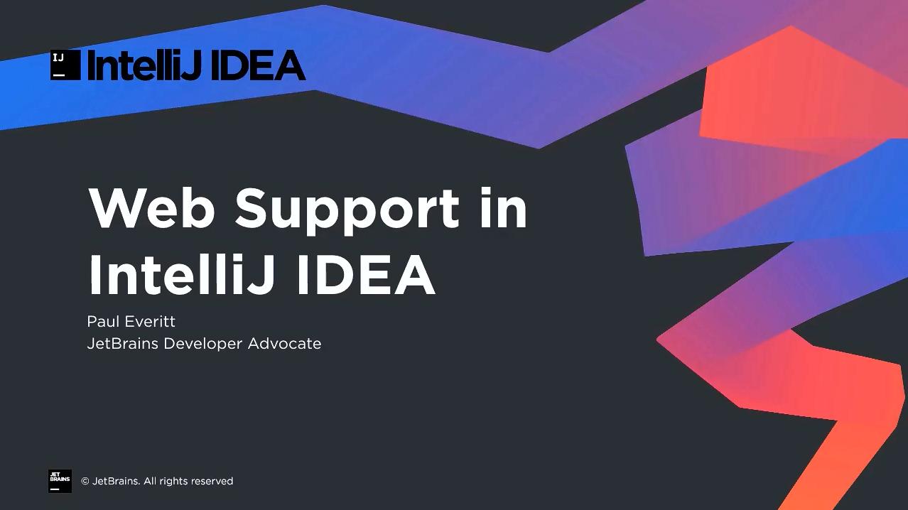 IntelliJ IDEA视频教程:IntelliJ IDEA中的Web支持