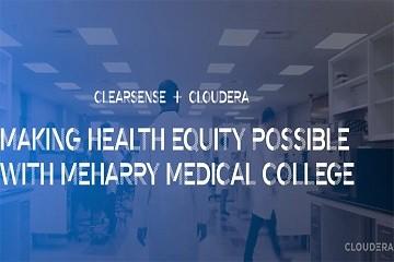 Cloudera案例|Meharry通过实时数据科学实现医疗保健公平性