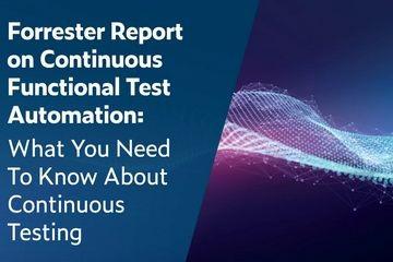 2020年第二季度Forrester Wave连续功能测试自动化套件