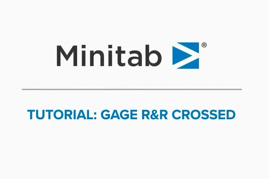 Minitab视频教程:如何进行量具R&R交叉研究?