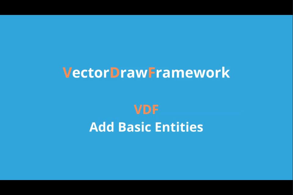 VectorDraw Framework基础教程:添加实体