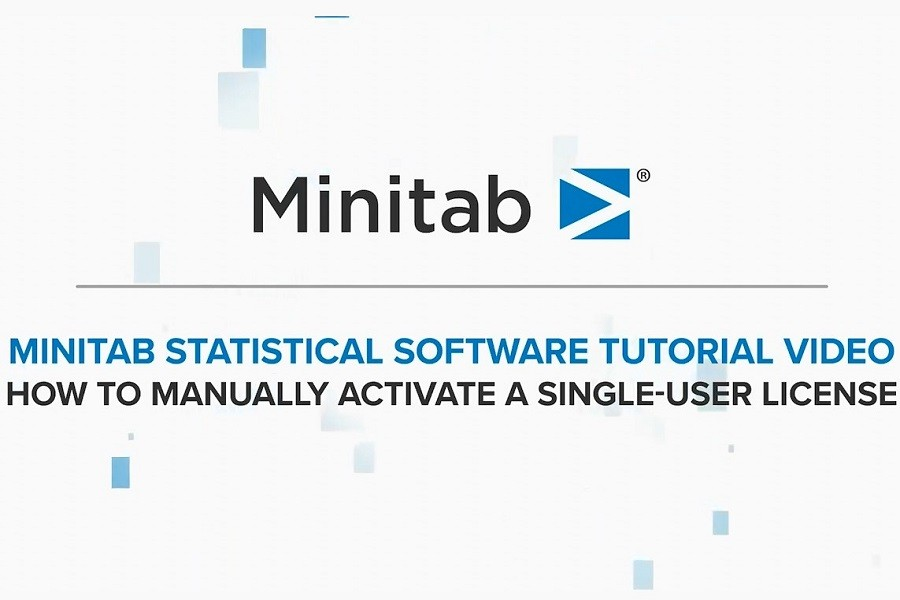 Minitab视频教程:自动激活失败时如何手动激活Minitab单用户许可证?