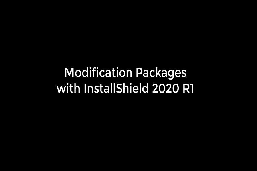 如何使用InstallShield构建修改包