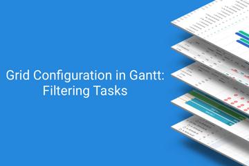 dhtmlxGantt教程:如何在JavaScript甘特图的网格中过滤任务