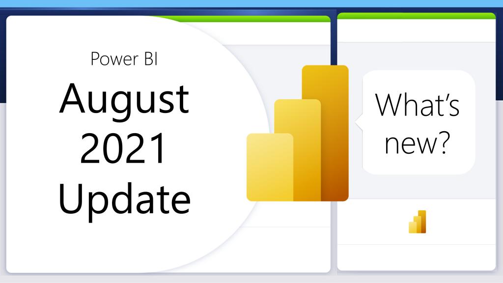 Power BI 更新 - 2021年8月功能更新