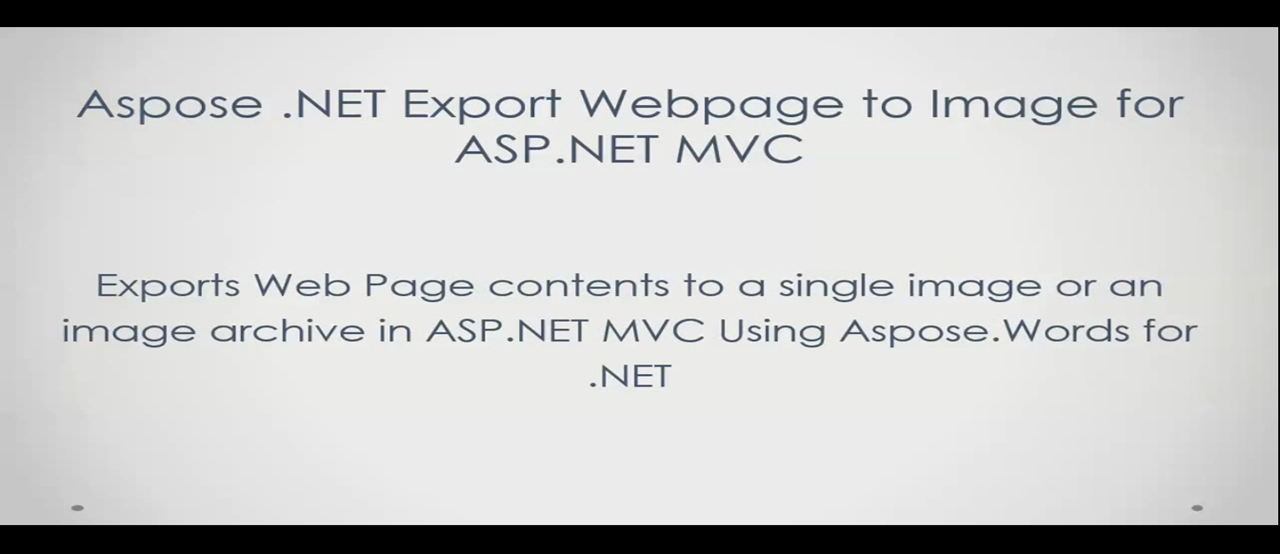 Aspose.Words for .NET视频教程系列(11):将网页输出为图像