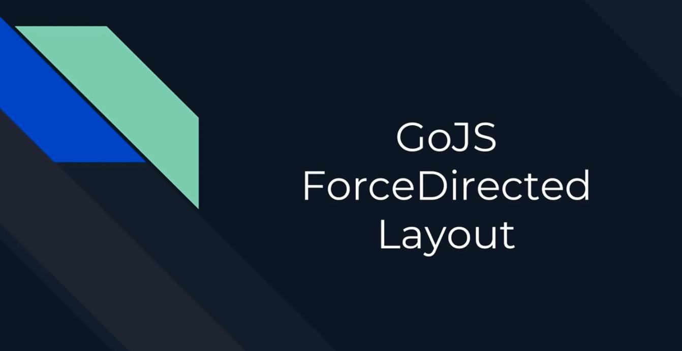 GoJS布局(四):Force-Directed布局