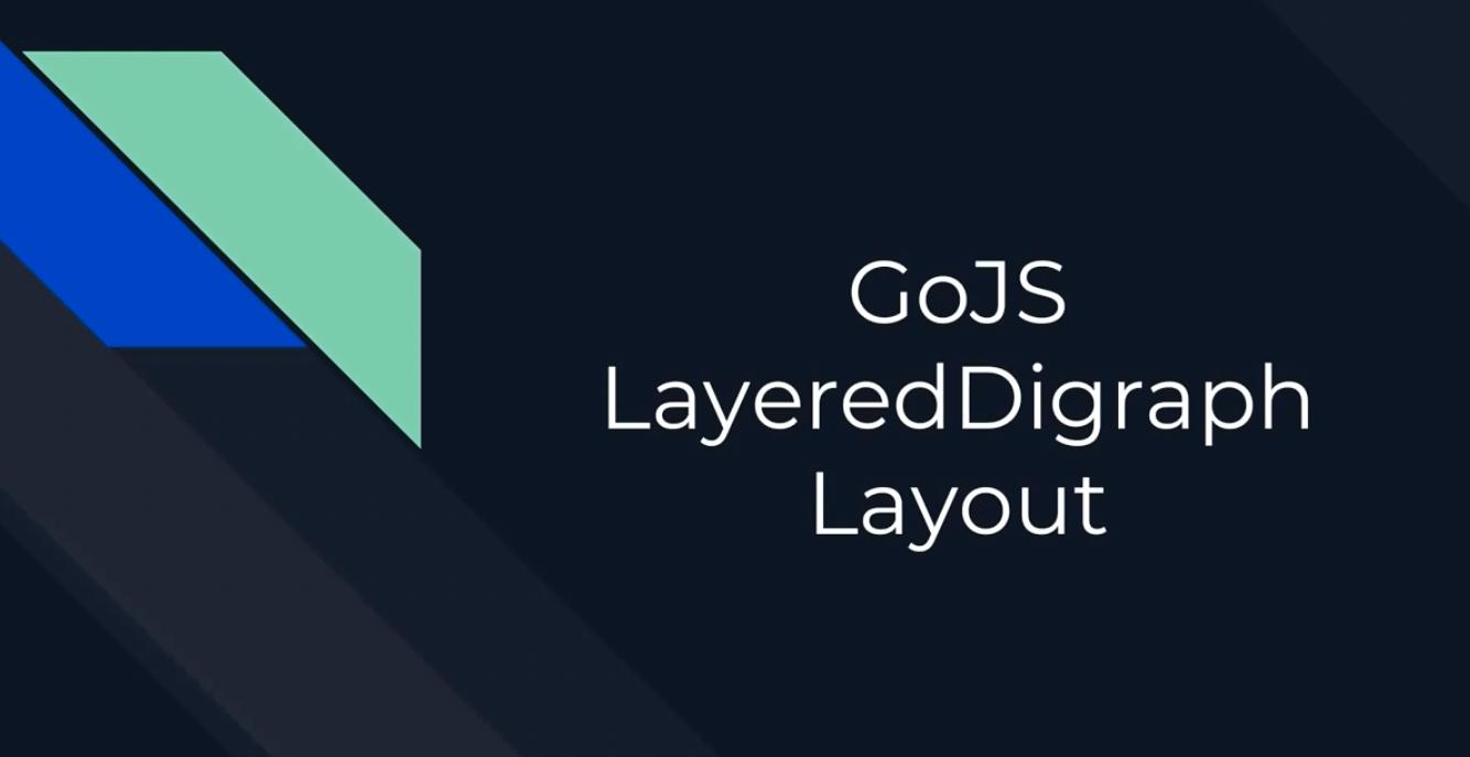 GoJS布局(五):Layered-Digraph布局