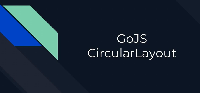 GoJS布局(六):Circular布局
