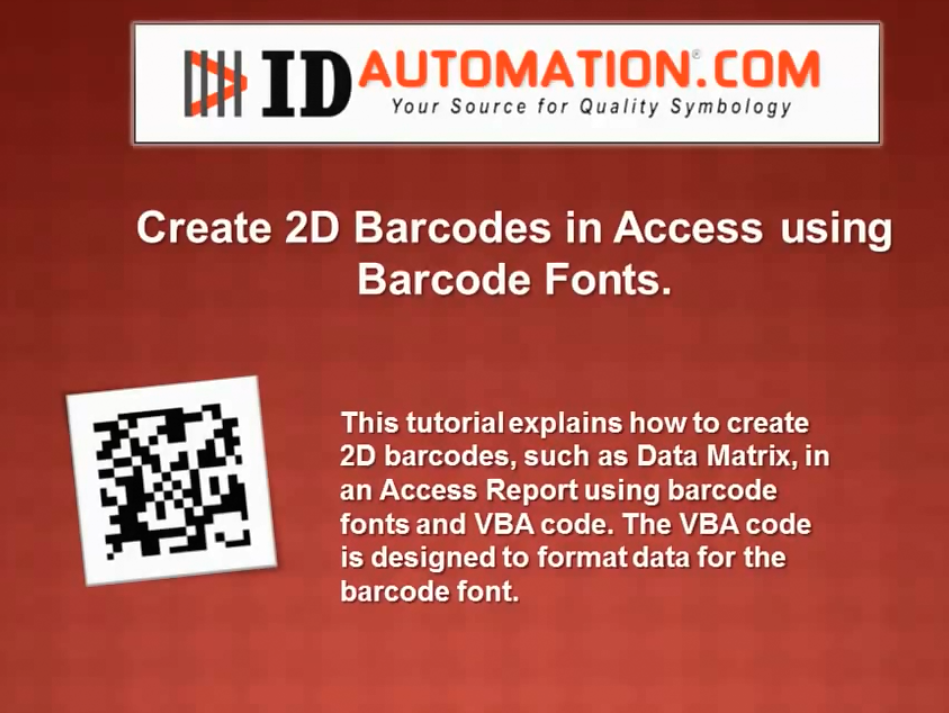IDAutomation Access中的条形码字体(四):在Access中创建二维条形码(数据矩阵)