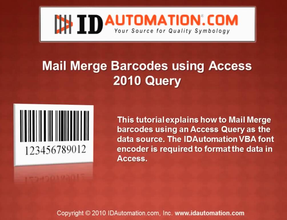 IDAutomation Access中的条形码字体(三):使用Access Query 2010合并邮件和条形码