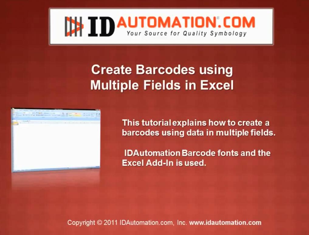 IDAutomation Excel中的条形码字体(二):使用加载项为多个字段创建条形码