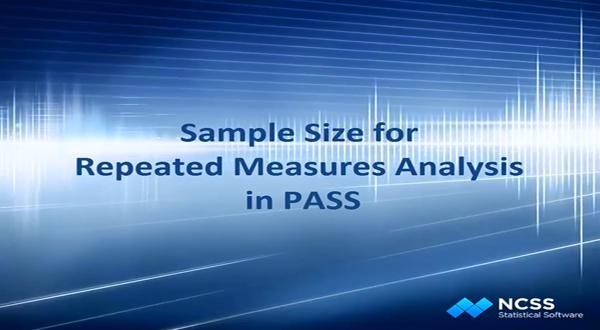 PASS教学示例:重复测量方差分析的样本大小计算