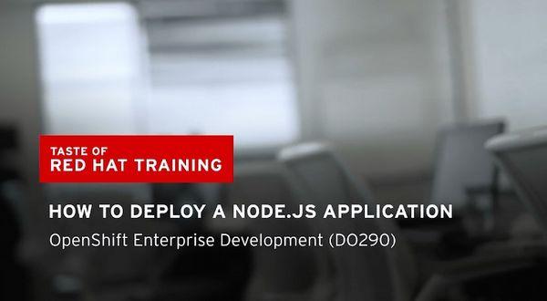 红帽视频:创建一个Node.js应用程序