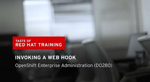红帽视频:调用Web Hooks