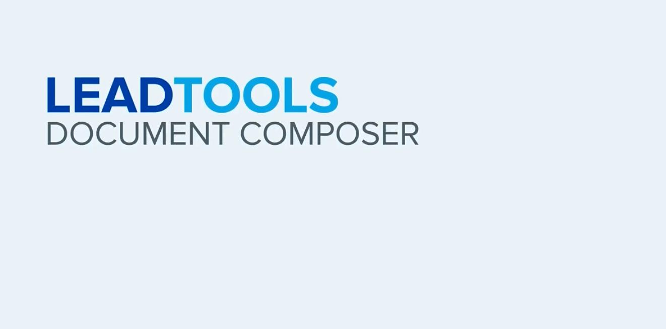 LEADTOOLS Document Composer 文档编辑器:从多个文件构建文档